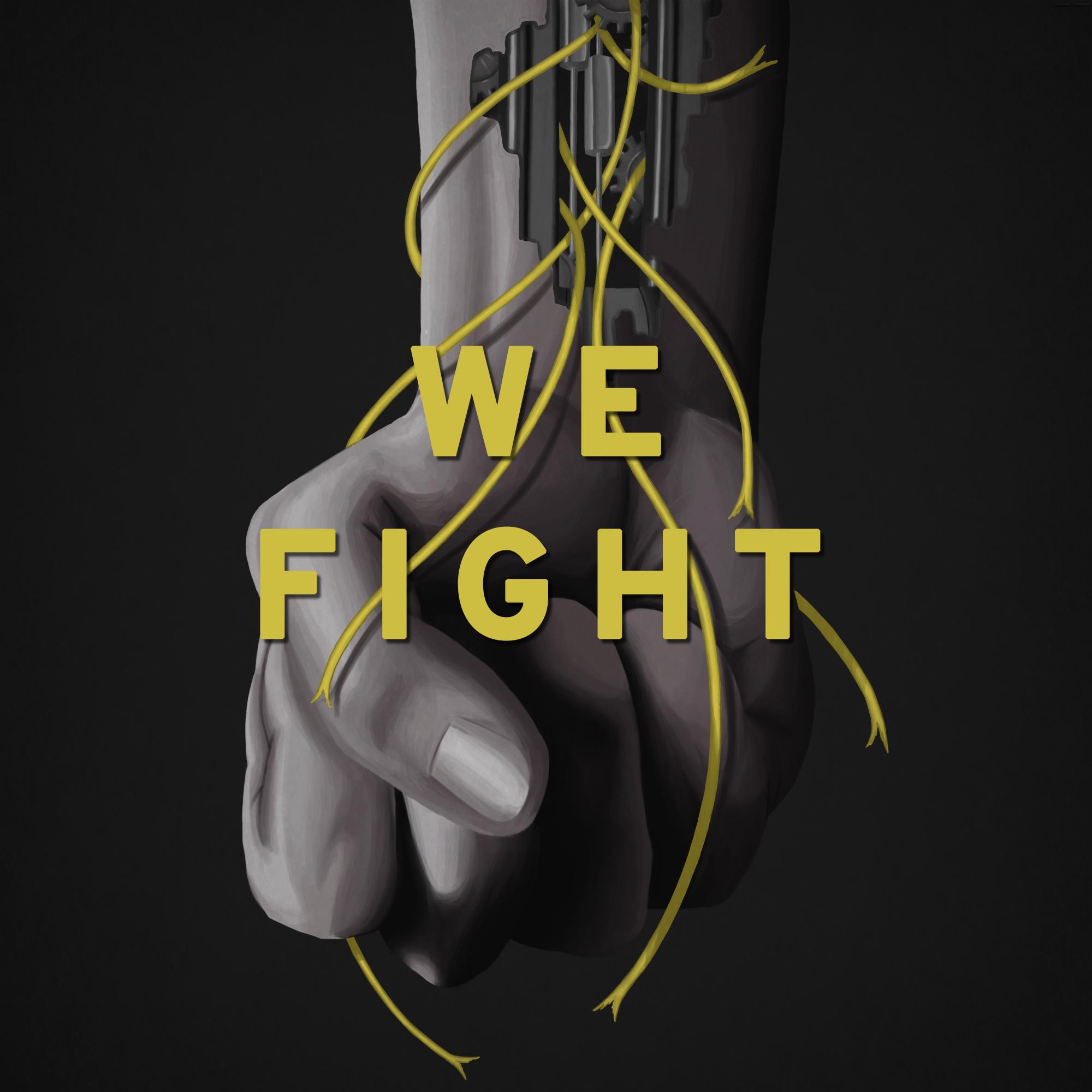 We Fight   26 janvier 2018